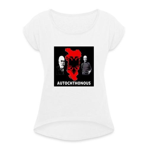 Autchthonous - Frauen T-Shirt mit gerollten Ärmeln