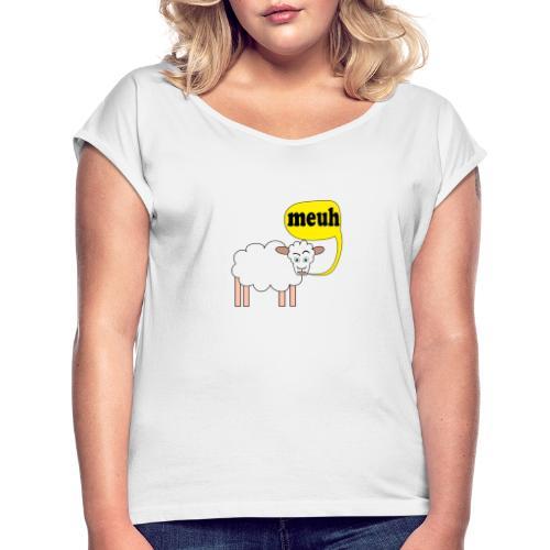 Mouton meuh ! - T-shirt à manches retroussées Femme