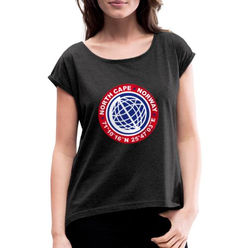 North Cape Norway Tour - Women's T-Shirt with rolled up sleeves