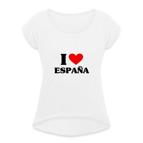 I love Espana - Frauen T-Shirt mit gerollten Ärmeln