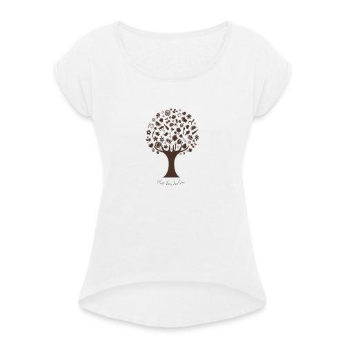Plant Tree Feel Free - Frauen T-Shirt mit gerollten Ärmeln