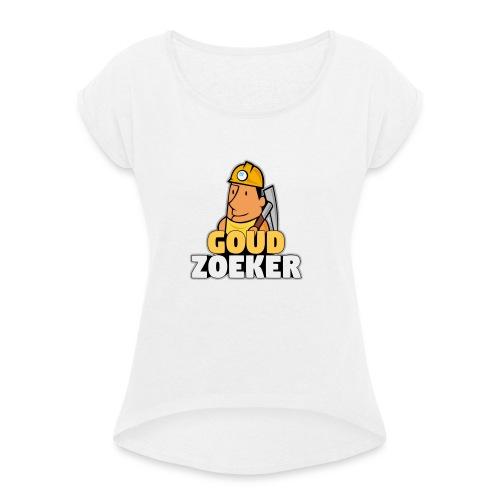 Goudzoeker Merchandise - Vrouwen T-shirt met opgerolde mouwen