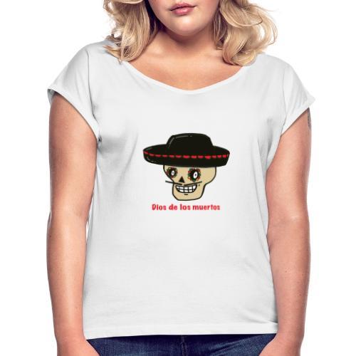 Dios De Los Muertos - Vrouwen T-shirt met opgerolde mouwen