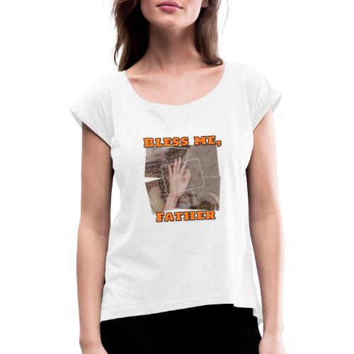 05E1EF19 3CF4 400F B344 5BBABDF0297A - Dame T-shirt med rulleærmer