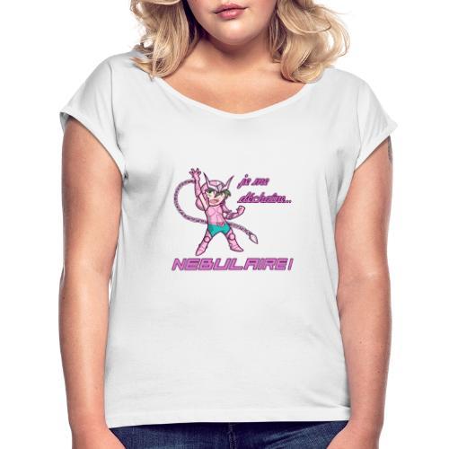 Shun - Déchaîne Nébulaire - T-shirt à manches retroussées Femme