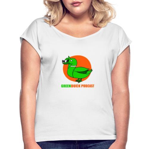 Greenduck Podcast Logo - Dame T-shirt med rulleærmer