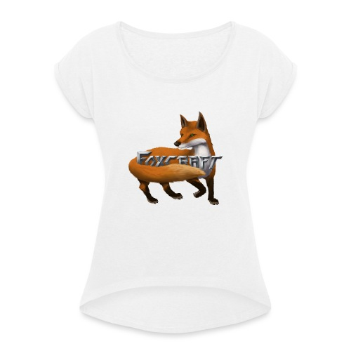 Foxcraft T-Shirts - Women's T-Shirt with rolled up sleeves