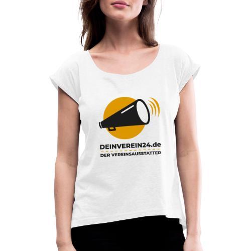 deinverein24 - Frauen T-Shirt mit gerollten Ärmeln