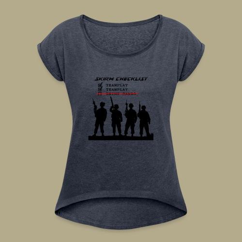 Skirm Checklist - Vrouwen T-shirt met opgerolde mouwen
