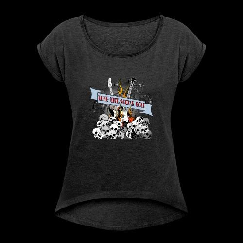 long live - T-shirt med upprullade ärmar dam
