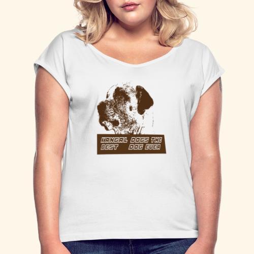 chiens de kangal - T-shirt à manches retroussées Femme