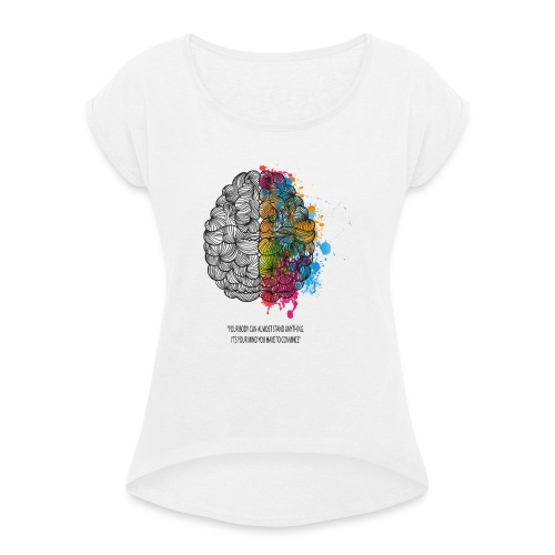 brains - Women's T-Shirt with rolled up sleeves