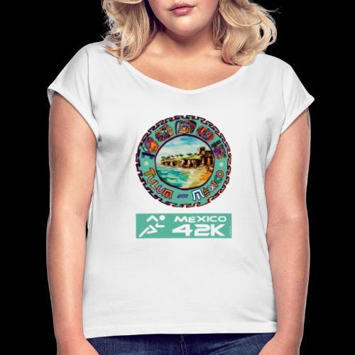 Tulum Mexico 42K Marathon - Frauen T-Shirt mit gerollten Ärmeln
