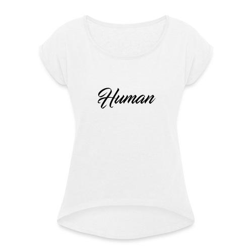 human-logo-NickCold - Frauen T-Shirt mit gerollten Ärmeln