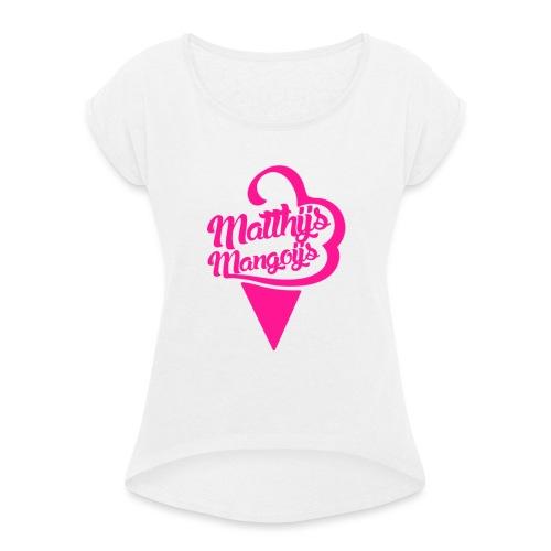 Matthijs Mangoijs Pink Women - Vrouwen T-shirt met opgerolde mouwen