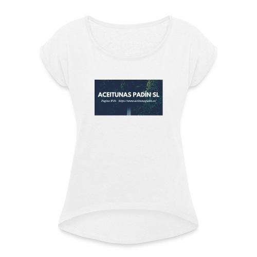 ACEITUNAS PADIN SL - Camiseta con manga enrollada mujer