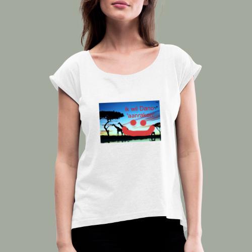 dano is LEEEUK - Vrouwen T-shirt met opgerolde mouwen