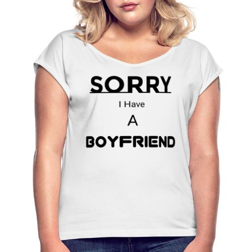 Boyfriends - Women's T-Shirt with rolled up sleeves