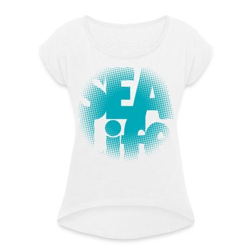 Sealife surfing tees, clothes and gifts FP24R01A - Naisten T-paita, jossa rullatut hihat