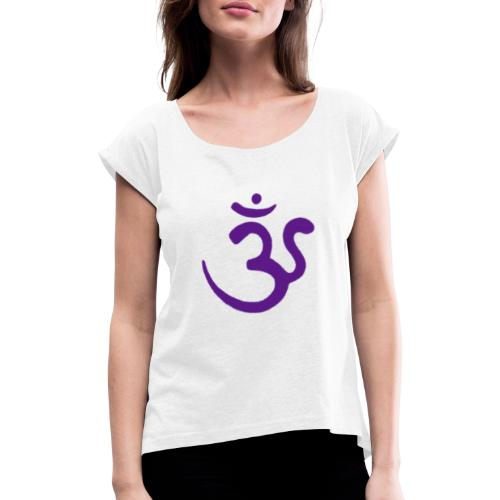 Purple ohm - Women's T-Shirt with rolled up sleeves
