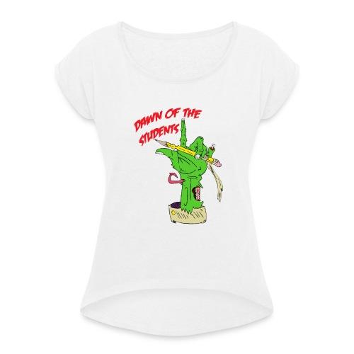 DawnOfTheStudents - Frauen T-Shirt mit gerollten Ärmeln