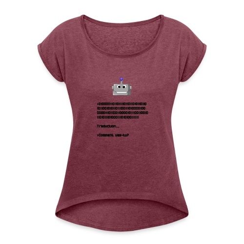 Salutation robotique - T-shirt à manches retroussées Femme