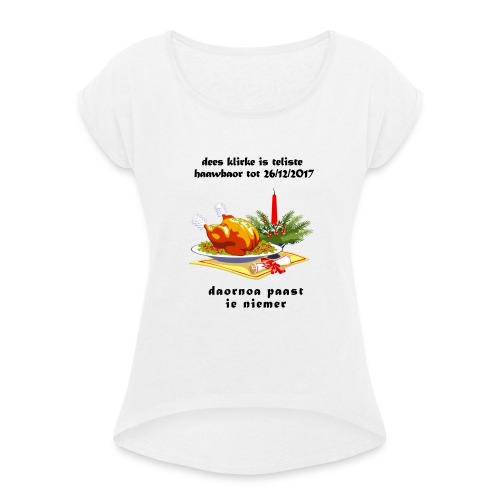 teliste_haawbaor - Vrouwen T-shirt met opgerolde mouwen