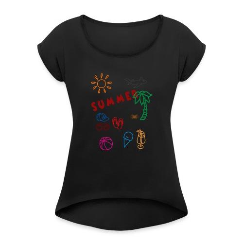 Summer - Naisten T-paita, jossa rullatut hihat