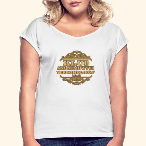 Klub Anonimowych Yerboholików - Koszulka damska z lekko podwiniętymi rękawami