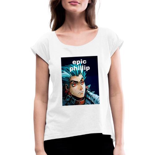 epic merch - Frauen T-Shirt mit gerollten Ärmeln