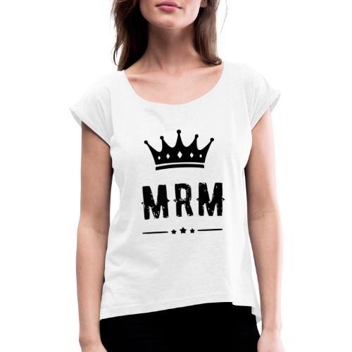 MRM - Frauen T-Shirt mit gerollten Ärmeln