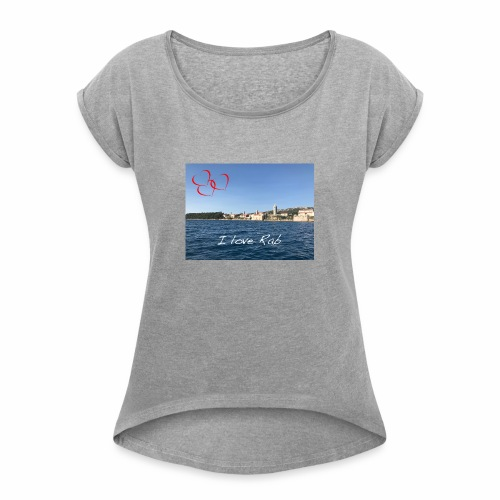 I love Rab - Frauen T-Shirt mit gerollten Ärmeln