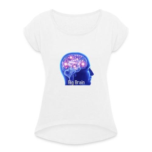 Big brain - Dame T-shirt med rulleærmer