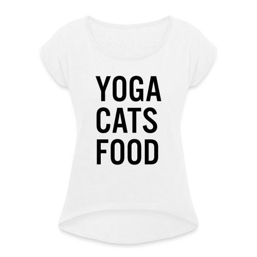 YOGA CATS FOOD LADIES ORGANIC T-SHIRT - T-shirt med upprullade ärmar dam