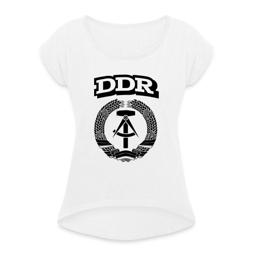 DDR T-paita - Naisten T-paita, jossa rullatut hihat