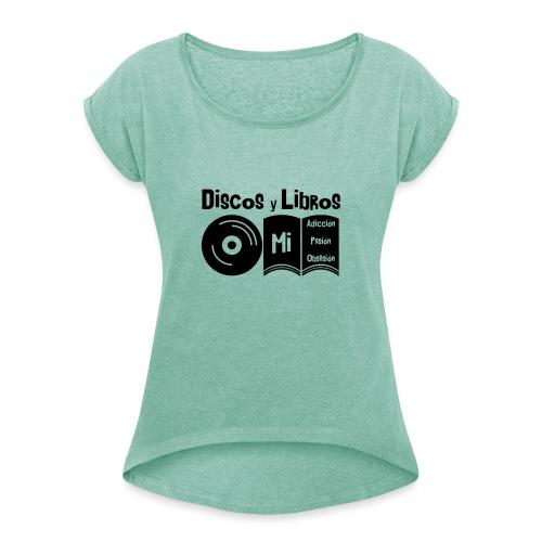 Discos y Libros - Camiseta con manga enrollada mujer