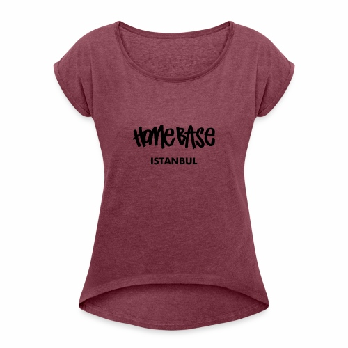 Home City Istanbul - Frauen T-Shirt mit gerollten Ärmeln