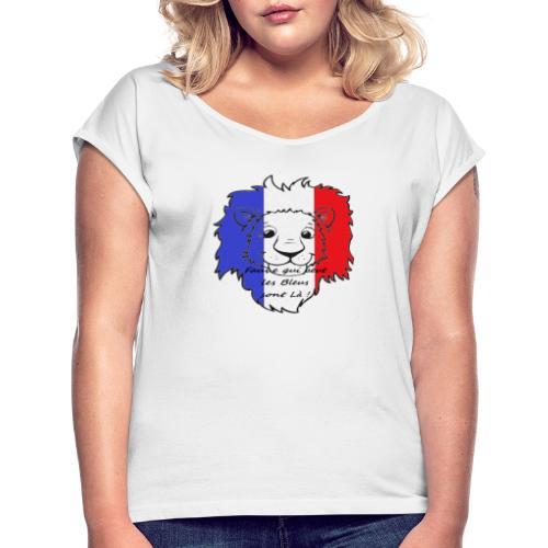Lion supporter France - T-shirt à manches retroussées Femme