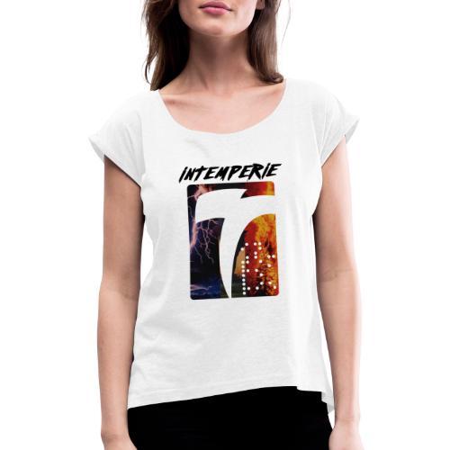 intemperie logo tres estragos - Camiseta con manga enrollada mujer