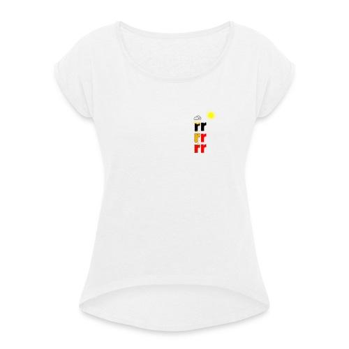 Radical Original - Dame T-shirt med rulleærmer