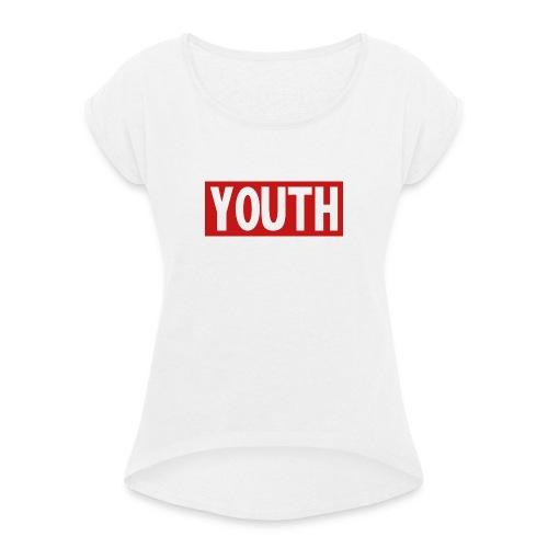 YTH ALV YOUTH - Frauen T-Shirt mit gerollten Ärmeln