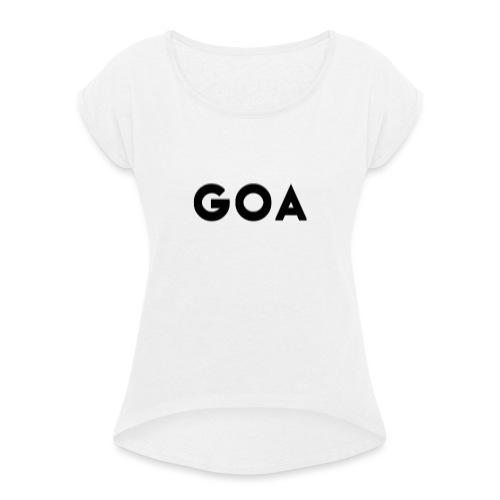 Trippy Goa - Frauen T-Shirt mit gerollten Ärmeln