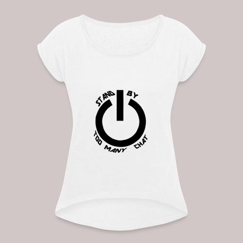STAND-BY CHAT - Maglietta da donna con risvolti