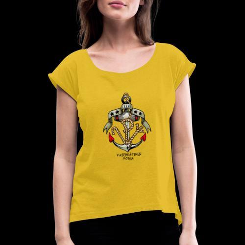 VP Ankkuri Väreillä - Naisten T-paita, jossa rullatut hihat