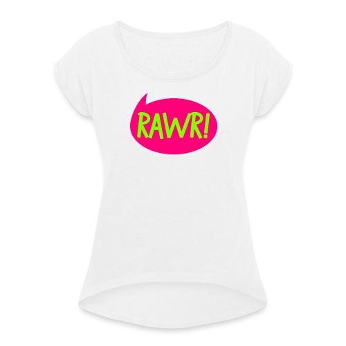 BOZILLA RAWR - Frauen T-Shirt mit gerollten Ärmeln