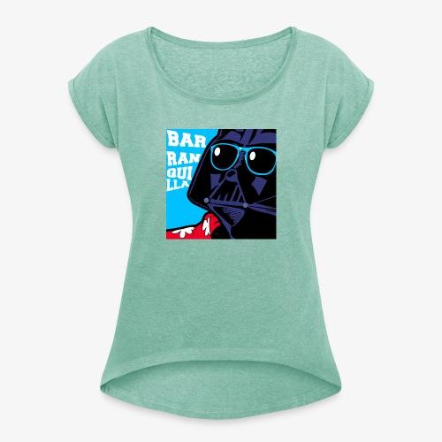 barranquilla dark vader de vacaciones2 - Camiseta con manga enrollada mujer