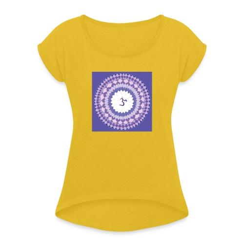 Sahasrara - Crown Chakra - Naisten T-paita, jossa rullatut hihat