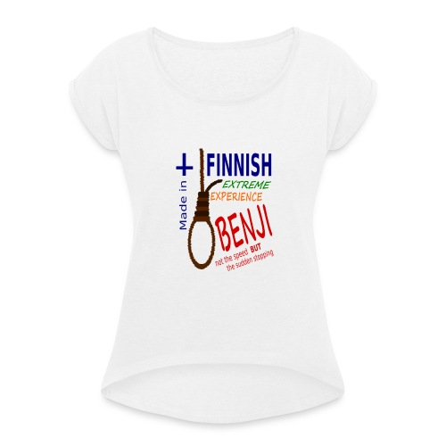 FINNISH-BENJI - Women's T-Shirt with rolled up sleeves