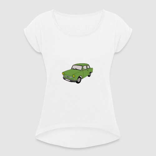 Trabbi - Frauen T-Shirt mit gerollten Ärmeln