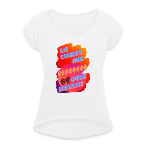 takathurr - T-shirt à manches retroussées Femme
